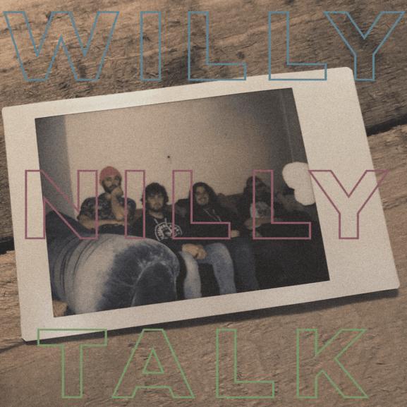 "Willy Nilly's new single, ""Talk"""